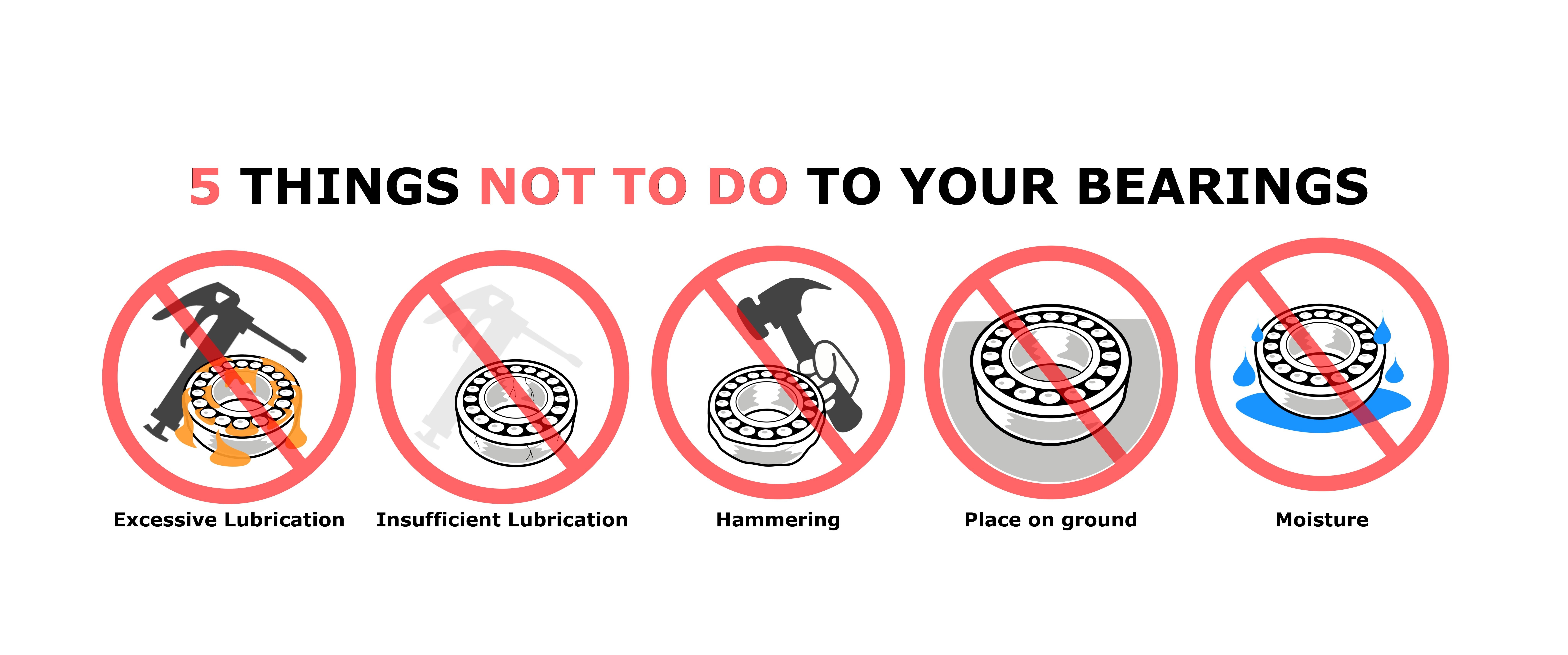 These Are The 5 Things You Should Not Do To Your Bearings